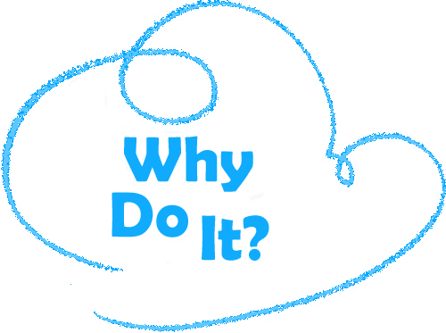Why-Do-It